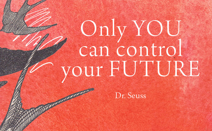Only-You-Can-Control-Your-Future
